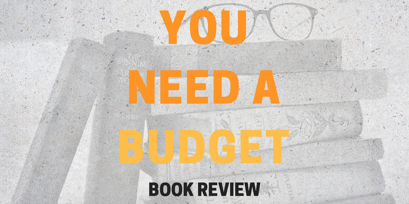 You Need A Budget- Book Review